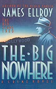 The big nowhere : a crime novel af James…