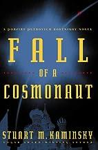 Fall of a Cosmonaut by Stuart M. Kaminsky