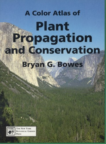 A color atlas of plant propagation and conservation