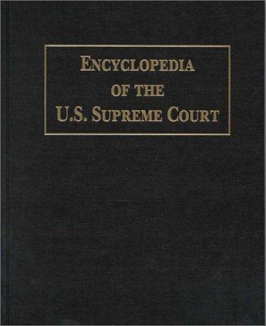 Encyclopedia of the U.S. Supreme Court