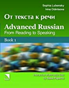 Advanced Russian: From Reading to Speaking…