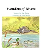 Wonders of Rivers (Learn About Nature) by…