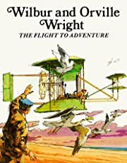 Wilbur and Orville Wright, The Flight to…