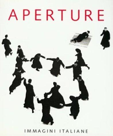 Aperture 132: Immagini Italiane, Aperture Foundation Inc. Staff