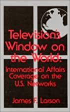 Television's window on the world :…