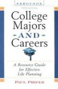 College Majors and Careers: A Resource Guide…