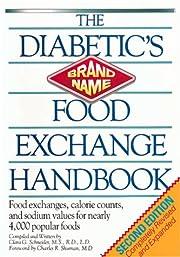The Diabetic's Brand-name Food Exchange…