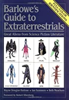 Barlowe's Guide to Extraterrestrials: Great…
