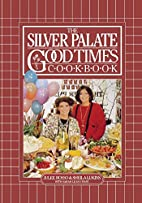 The Silver Palate Good Times Cookbook by…