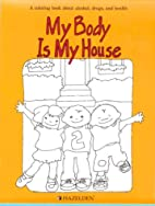 My Body Is My House/5100B by Engleman
