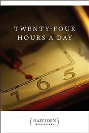 Twenty-Four Hours A Day – tekijä:…