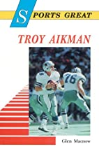 Sports Great Troy Aikman (Sports Great…