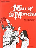 Man of La Mancha : a musical play / by Dale Wasserman ; music by Mitch Leigh ; lyrics by Joe Darion ; piano reduction by Marcel G. Frank