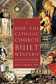 How the Catholic Church Built Western…