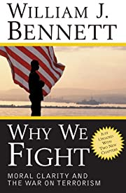 Why We Fight: Moral Clarity and the War on…