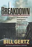 Breakdown : how America's intelligence failures led to September 11 / Bill Gertz