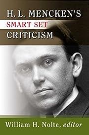 H.L. Mencken's Smart Set Criticism af H. L.…