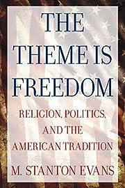The Theme is Freedom: Religion, Politics,…