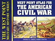 West Point Atlas for the American Civil War…