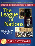 The League of Nations From 1919 to 1929…