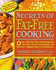 Secrets of Fat-Free Cooking : Over 150…