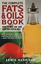 Complete Fats and Oils Book by Lewis…