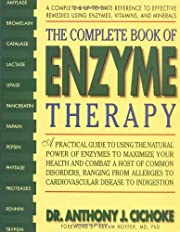 The Complete Book of Enzyme Therapy: A…