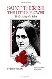 St. Therese, The Little Flower: The Making…
