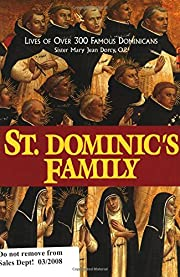St. Dominic's Family: Over 300 Famous…