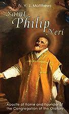 Saint Philip Neri: Apostle of Rome and…