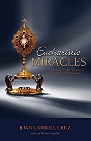 Eucharistic Miracles and Eucharistic…