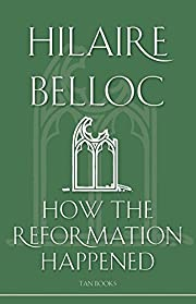 How the Reformation Happened av Hilaire…
