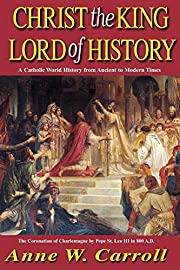 Christ The King Lord Of History por Carroll