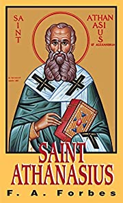 St. Athanasius: The Father of Orthodoxy –…