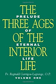 The Three Ages of the Interior Life (2…