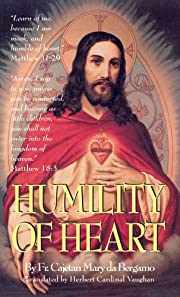 Humility of Heart por Fr. Cajetan Mary da…
