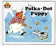 Polka-Dot Puppy (Magic Castle Readers…