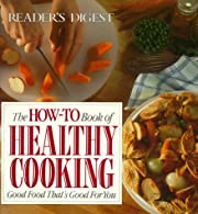 The How-To Book of Healthy Cooking de…