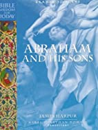 Bible Wisdom for Today: Abraham and His Sons…