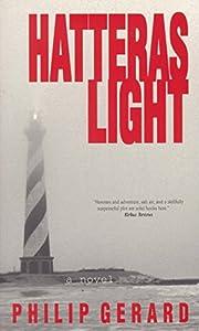 Hatteras Light by Philip Gerard