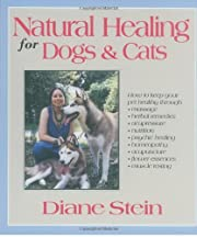 Natural Healing for Dogs and Cats por Diane…