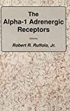 The alpha-1 Adrenergic Receptors / edited by Robert R. Ruffolo