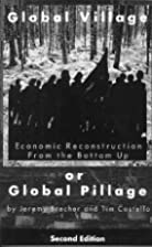 Global Village or Global Pillage: Economic…
