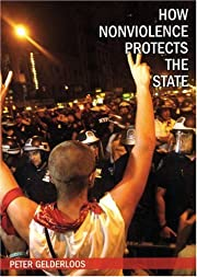How Nonviolence Protects the State –…