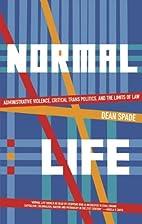 Normal Life: Administrative Violence,…