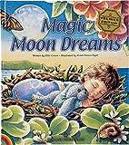 Magic Moon Dreams by Ellie Crowe