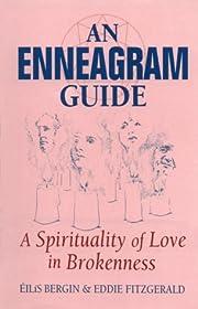 An Enneagram Guide: A Spirituality of Love…