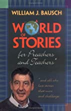 A World of Stories for Preachers and…