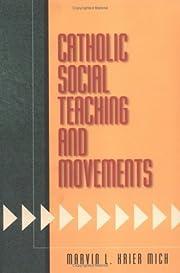 Catholic Social Teaching and Movements de…