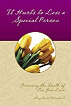 It Hurts to Lose a Special Person (Keepsake…